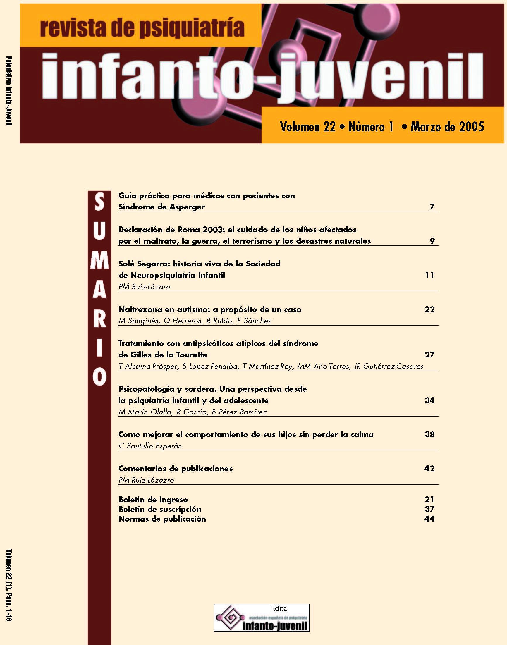 REVISTA DE PSIQUIATRÍA INFANTO-JUVENIL Número 1/2005 Enero-Marzo